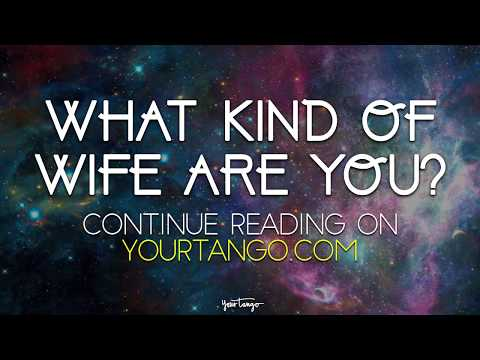 Which Zodiac Signs Make The Best Wives?