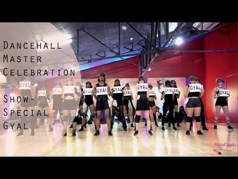 Dancehall Master Celebration 2016 - Show Special Gyal