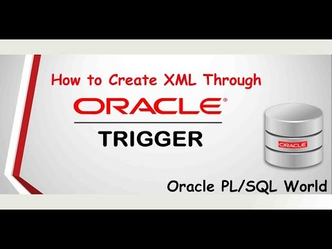 How to Create   XML from Oracle Triggers ?