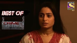 Best Of Crime Patrol - The Intrigue - Full Episode