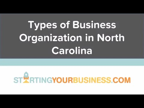 Types of Business Organization in North Carolina - Starting a Business in North Carolina