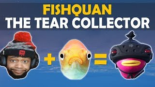 FISHQUAN THE TEAR COLLECTOR