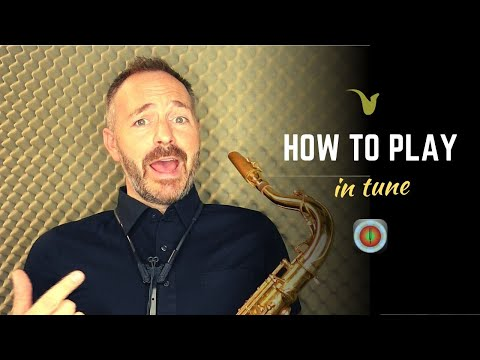 How to Play Sax In Tune