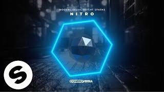 MOGUAI, Selva, Bright Sparks - Nitro (Official Audio)