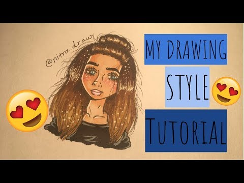 My Style Drawing Tutorial | Nitra ♡