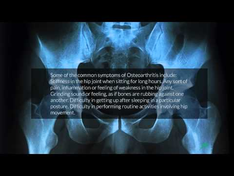 Osteoarthritis Hip Pain: Symptoms and Treatment