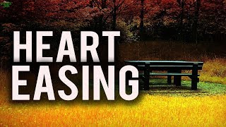 HEART EASING RECITATION