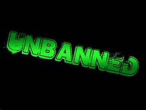 I GET UNBANNED .... (WATCH VIDEO TO FIND OUT!!!!)