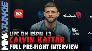 Calvin Kattar: Contenders 'all talk'; Dan Ige wanted fight | UFC on ESPN 13 pre-fight interview