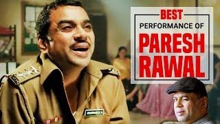 Best Of Paresh Rawal | Bollywood's Most Versatile Actor