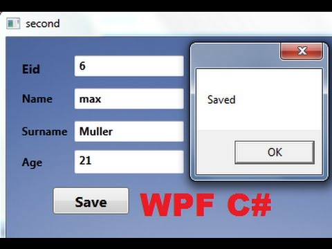 C# WPF Tutorial 11- Saving Data to Database from WPF Application
