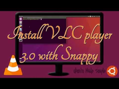Install VLC 3.0 with Snappy on Ubuntu 16.04 (daily builds)