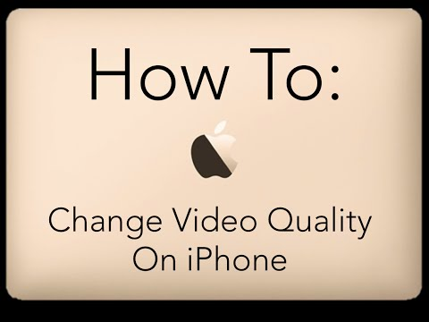 How To Change Video Qaulity On iPhone