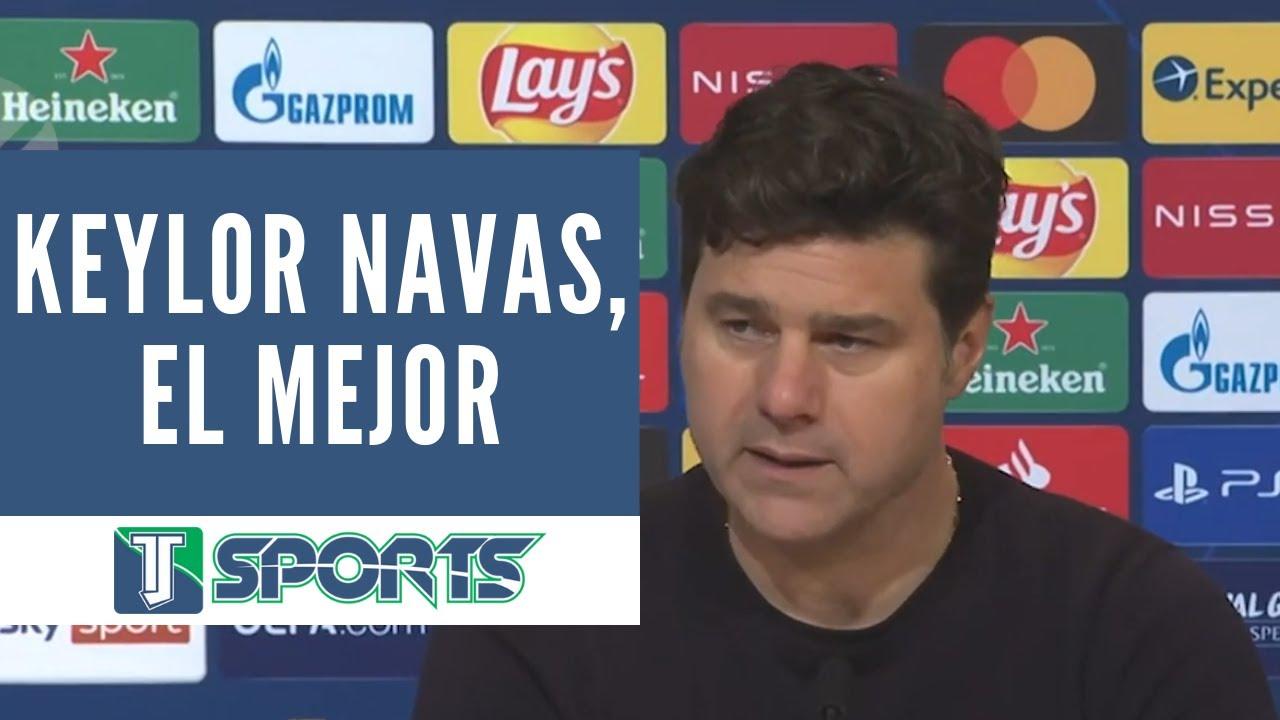 """Mauricio Pochettino: """"No hay que REPETIR que Keylor Navas es uno de los MEJORES PORTEROS del MUNDO"""""""