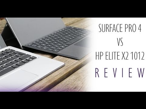 Microsoft Surface Pro 4 vs HP Elite x2 1012 G1 Comparison Review