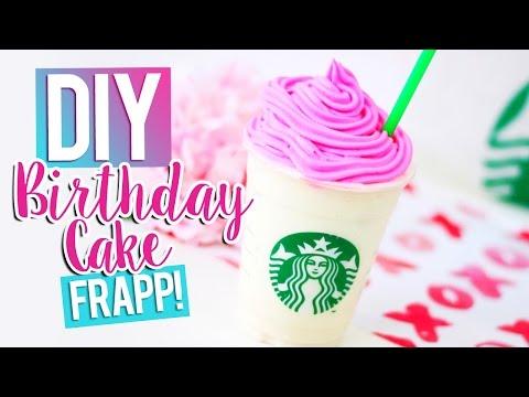 DIY STARBUCKS BIRTHDAY CAKE FRAPPUCCINO