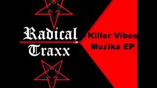 Killer Vibes - Muzika Ep