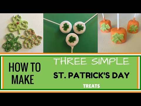 How to Make 3 Simple St. Patrick's Day Treats