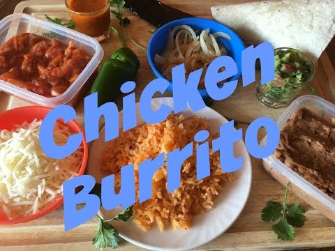 DIY: How To Make Homemade Mexican Chicken Burrito Easy Simple Best