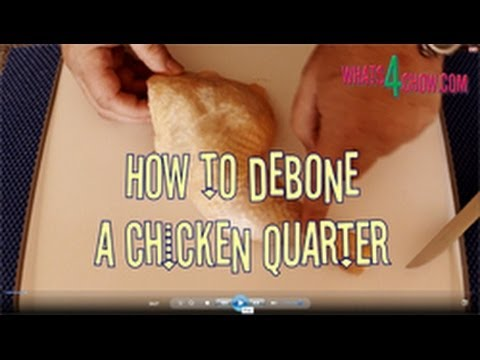 How to Debone a Chicken Quarter. How to debone a chicken leg and thigh. Presented by Whats4Chow.com