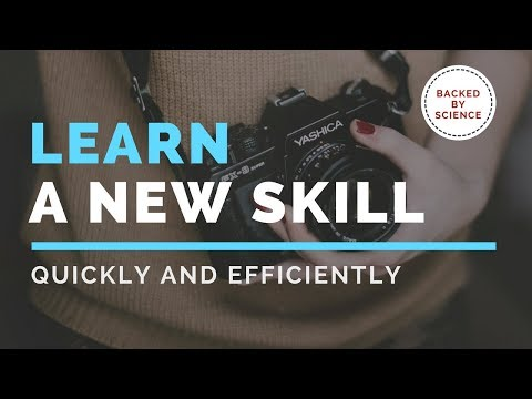 Learn a new skill - Quickly and Efficiently