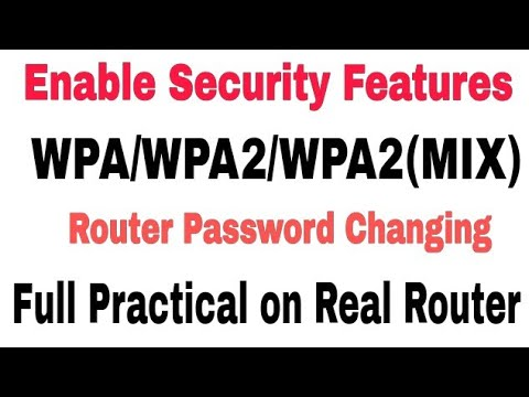 How to Enable WPA/WPA2/WPA2(MIX) Encryption on Wireless Router in Hindi ||