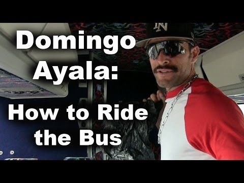 How to Ride the Bus with Domingo Ayala