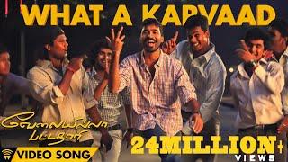 Velai Illa Pattadhaari #D25 #VIP - What A Karvaad | Full Video Song