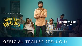 Middle Class Melodies - Official Trailer (Telugu) | Anand Deverakonda | Amazon Original Movie