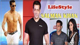 Salman Khan Lifestyle, Age, Girlfriend & Biography