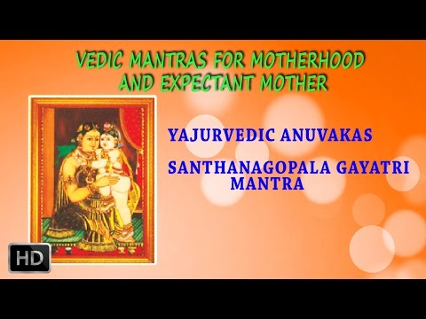Vedic Chants for Motherhood and Expectant Mother / Pregnancy - Dr.R. Thiagarajan