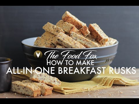 ALL-IN-ONE BREAKFAST RUSKS | The Food Fox