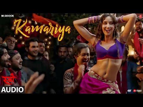 Xxx Mp4 Kamariya Full Audio Song STREE Nora Fatehi Rajkummar Rao Aastha Gill Divya Kumar 3gp Sex