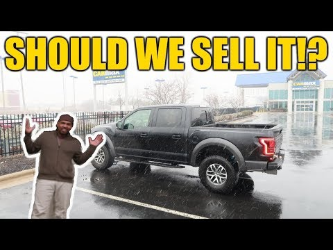 Selling My 2018 Ford RAPTOR F-150 to CarMax ALREADY!?