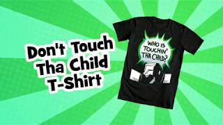 Don't Touch The Child T-Shirt - ends on Jan 30th
