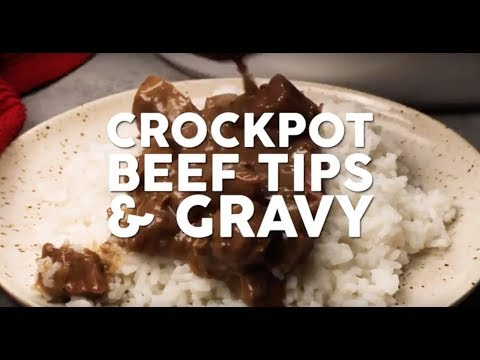 How to make: Crock Pot Beef Tips & Gravy