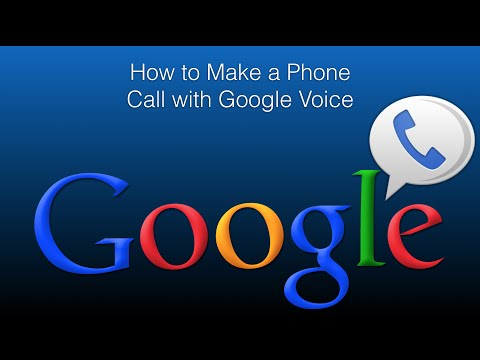 How to Make a Phone Call with Google Voice