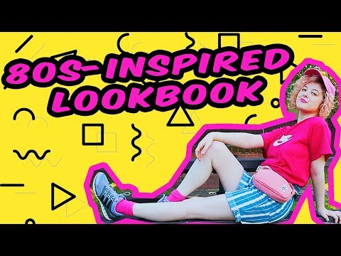 80S-INSPIRED LOOKBOOK