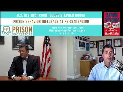 16. Behavior in Prison Can Influence Federal Sentencing Hearing