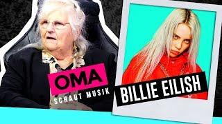 Oma Schaut Musik - Billie Eilish