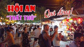 DU LỊCH HỘI AN ▶ Chợ Đêm Phố Cổ thất thủ với khách tham quan, đã đông nay còn đông hơn!