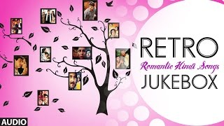 Retro Hindi (Romantic) Songs Jukebox | Hit Old Bollywood Songs Collection