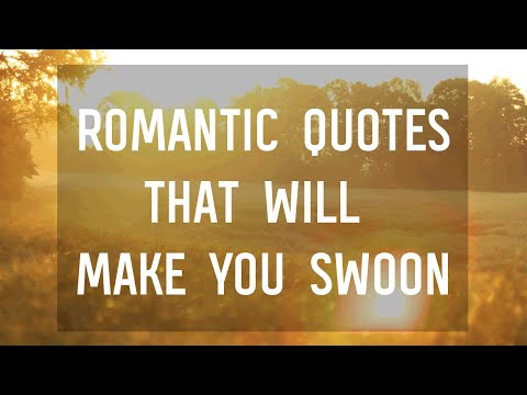 7 Romantic Quotes That Will Make You Swoon