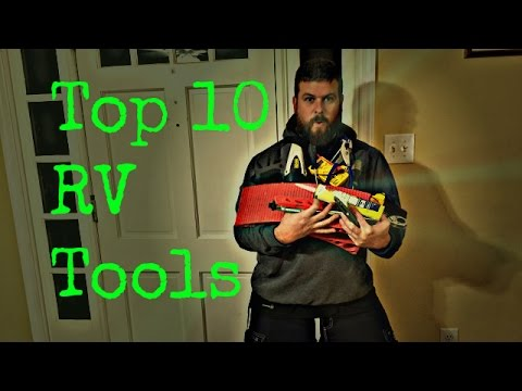 Top 10 must have tools for RVing