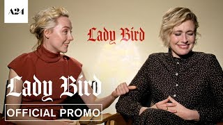 Lady Bird | Greta and Saoirse Callout Bloopers | Official Promo HD | A24