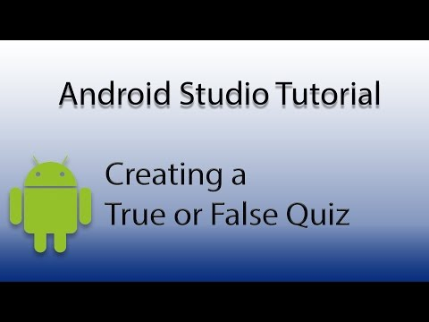 Android Studio: Create a True or False Quiz (Play Store Ready)