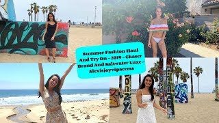 Summer Haul 2019 Try On - Chaser And Saltwater Luxe - Alexisjoyvipaccess