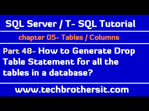 How to Generate Drop Table Statement for all the tables in a database - SQL Server Tutorial Part 48