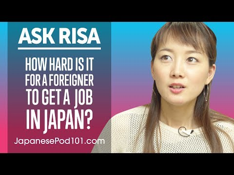How Hard is it for a Foreigner to Get a Job in Japan? Ask Risa
