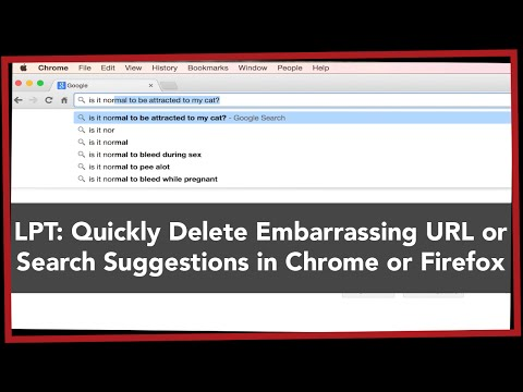 LPT: Quickly Delete Embarrassing URL or Search Suggestions in Chrome or Firefox